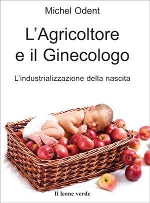 L' Agricoltore e il Ginecologo