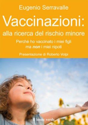Vaccinazioni: alla ricerca del rischio minore