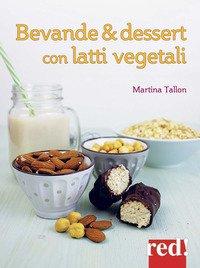Bevande & dessert con latti vegetali