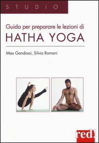 Guida per preparare le lezioni di Hatha yoga