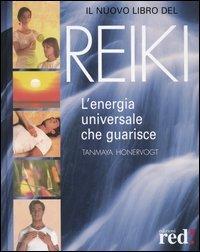 Il nuovo libro del reiki. L'energia universale che guarisce