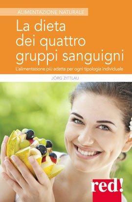 La dieta dei 4 gruppi sanguigni