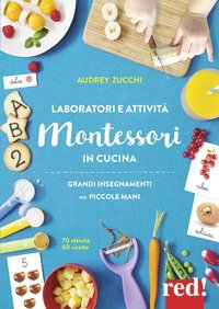 Laboratori e attività Montessori in cucina