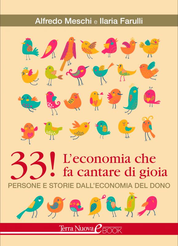 33! L'economia che fa cantare di gioia