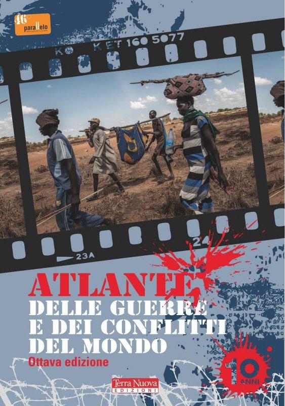 Atlante delle guerre e dei conflitti, VIII edizione