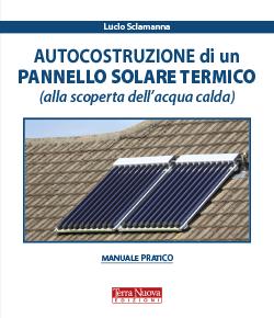 Autocostruzione di un pannello solare termico (alla scoperta dell'acqua calda)
