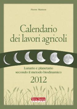 Calendario dei lavori agricoli 2012