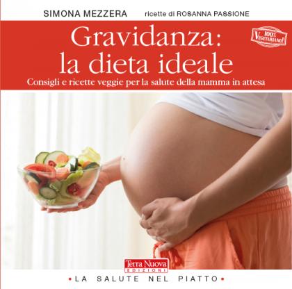 Gravidanza: la dieta ideale