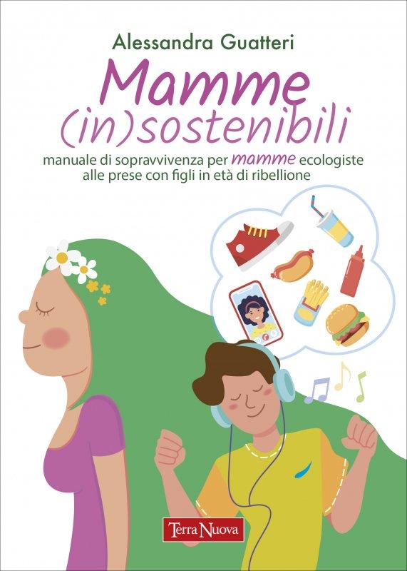 Mamme (in)sostenibili