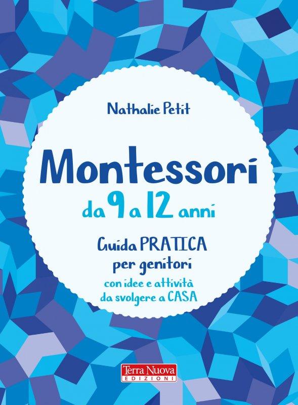 Montessori da 9 a 12 anni