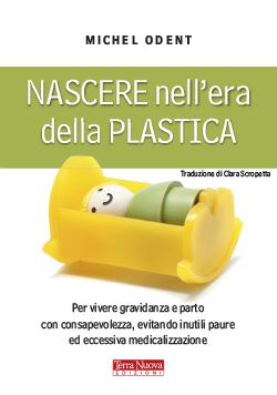 Nascere nell'era della plastica