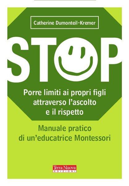 STOP. Porre dei limiti ai propri figli