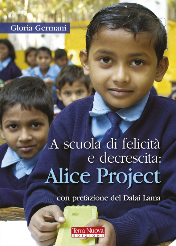 A scuola di felicità e decrescita : Alice Project