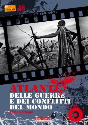 Atlante delle guerre e dei conflitti del mondo - VI Edizione