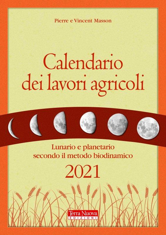 Calendario dei lavori agricoli 2021