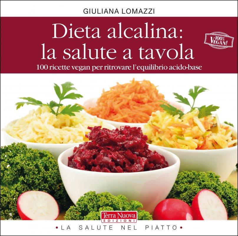 Dieta alcalina: la salute a tavola