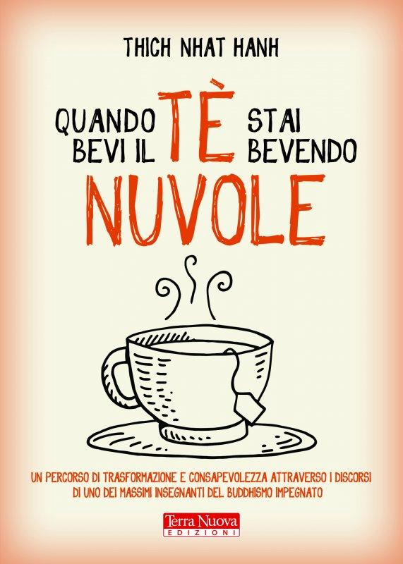 Quando bevi il tè, stai bevendo nuvole