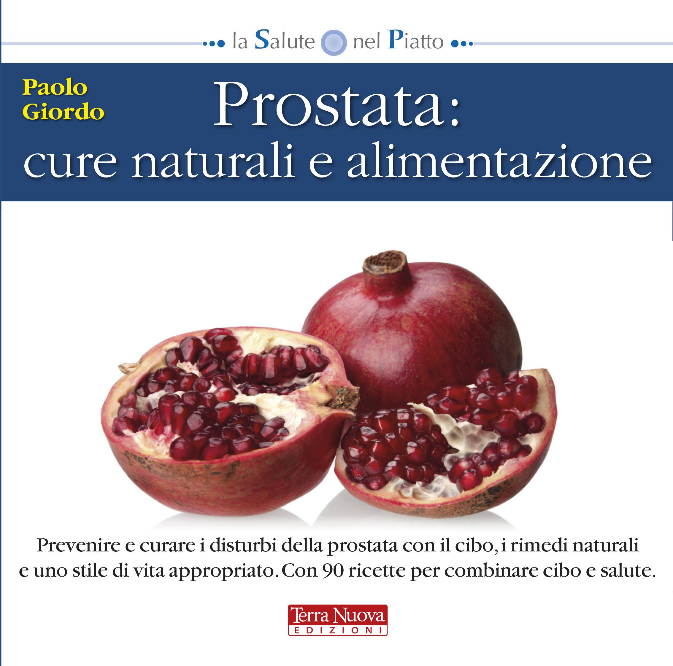 cibo per problemi alla prostata